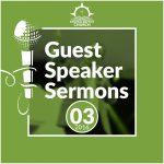 Guest Speaker Sermons 2016