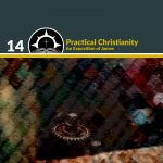 Practical Christianity: An Exposition of James