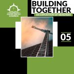 Building Together: An Exposition of Nehemiah