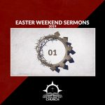 Easter Weekend Services