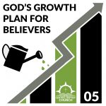 God's Growth Plan for Believers